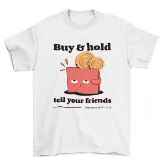Мъжка тениска- BUY AND HOLD