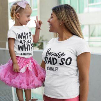 Комплект тениски за майка и дъщеря с принт-WHY?